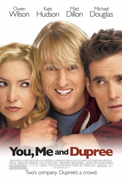 You, Me and Dupree poster